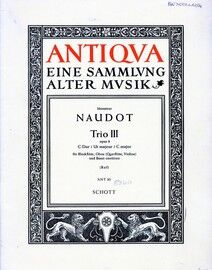 Naudot - Trio III in C Major - For Descant Recorder, Oboe and Basso Continuo - Edition Schott ANT 83 - Antiqua eine Sammlung Alter Musik