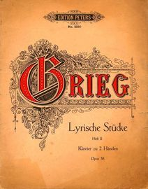 Grieg - Lyrische Stucke (Lyric Pieces) - Op. 38 - Heft 2 - Edition Peters No. 2150