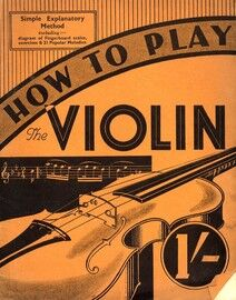 How to Play the Violin - Simple Explanatory Method