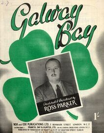 Galway Bay - Featuring Ross Parker