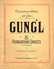 5 Hungarian Dances (Czardas) - The Academic Edition No. 299 - Op. 305