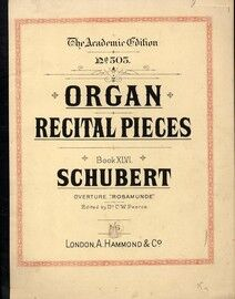 Schubert - Overture to Rosamunde - Arranged for the Organ - The Academic Edition No. 505