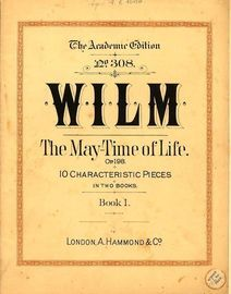 The May Time of Life - Op. 198, No's 1-5 - Book 1 - The Academic Edition No. 308