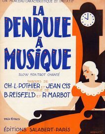 La Pendule a Musique - Slow fox-trot chante - For Piano and Voice - French Edition