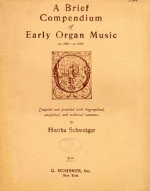 A Brief Compendium of Early Organ Music (1800 - 1850) - Provided with Biographical, Analytical and technical comments