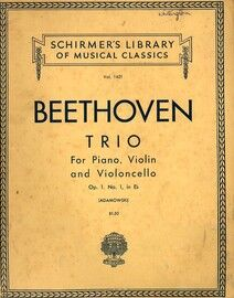 Beethoven - Trio in E flat Major - For Piano, Violin and Cello - Op. 1, No. 1 - Schirmer's Library of Musical Classics Vol. 1421