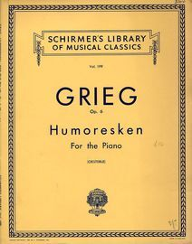Humoresken - Op. 6 - For the Piano - Schirmers Library of Musical Classics Vol. 199