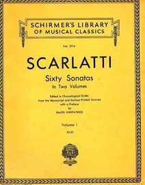 Sixty Sonatas in Two Volumes in chronological order - Volume I - Schirmer's Library of Musical Classics Vol. 1774 - For Piano