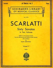 Sixty Sonatas in Two Volumes in Chronological Order - Volume II - Schirmer's Library of Musical Classics Vol. 1775 - For Piano