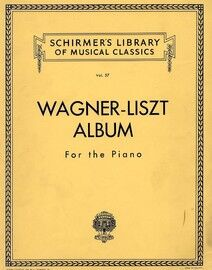 Wagner / Liszt Album for the Piano - Transcriptions for the Piano of Richard Wagner's Opera's by Franz Liszt - Schirmer's Library of Musical Classics