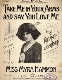 Take Me In Your Arms And Say You Love Me - Song Featuring Miss Myra Hammon