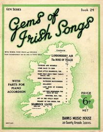 Gems of Irish Songs - Gem Series Book 24 - With Words, Tonic Sol-fa and Ukulele Acc. Piano Acc. may be used as a Piano Solo