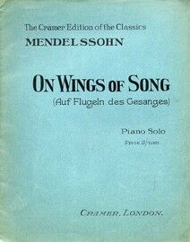 On Wings of Song -  (Auf Flugeln des Gesanges) - Piano Solo - The Cramer Edition of the Classics