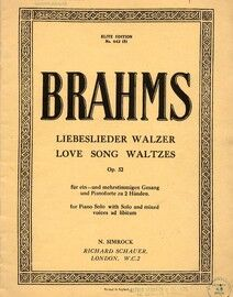 Brahms - Love Songs Waltzes (Lieberslieder Walzer) - For Piano Solo with Solo and Mixed Voices ad. lib. - In German and English - Op. 52 - Elite Editi