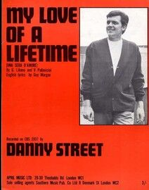 My Love of a Lifetime - Song Featuring Danny Street