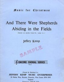 And there were Shepherds Abiding in the Fields - Motet on Words from St. Luke 11 - Encore Music Editons Music for Christmas Encore Choral Series No. 2