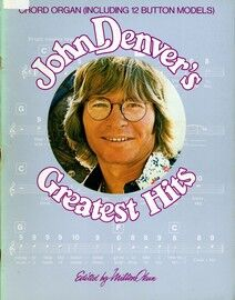 John Denver's Greatest Hits - For Chord Organ (Including 12 button models)