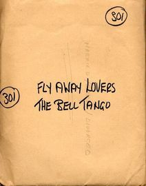 a) Fly away Lovers b) The Bell Tango - For Dance Band