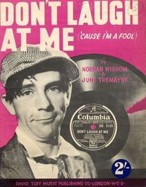 Don't laugh at me (cause I'm a fool) - Featuring Norman Wisdom