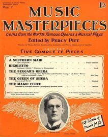 Music Masterpieces - Part 7 - Jan  7th, 1926 - Gems from the Worlds most famous Operas and Musical plays - Special Articles by Peggy O'Neil, bertram W
