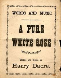 A Pure White Rose - Song