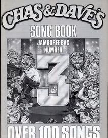 Chas & Dave's Song Book - Jamboree Bag Number 3 - Over 100 Songs - Words only