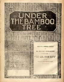 Under the Bamboo Tree - Sung with enormous success in the George Edwardes production
