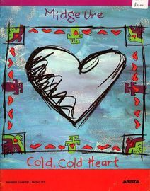 Cold, Cold Heart - Midge Ure - For Piano and Voice with Guitar chord symbols