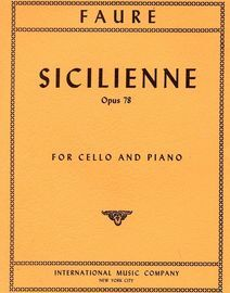 Faure - Sicilienne - Opus 78 - For Cello and Piano