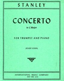 Stanley - Concerto in C Major - For B flat Trumpet and Piano - International Music Co. Edition No. 2426