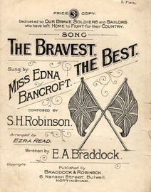 The Bravest, The Best - Song - Dedicated to Our brave Soldiers and Sailors who have left home to fight for their Country - AS Sung by Miss Edna Bancro