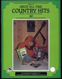 Great All Time Country Hits - 60 of the Greatest Country Songs Ever Written - Melody, Lyrics and Guitar Chords