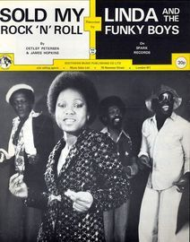 Sold My Rock N Roll- Recorded by Linda and the Funky Boys on Spark Records