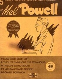 5 Famous Boogie Woogie Piano Solos by Mel Powell - As Played by Mel Powell