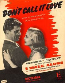 Dont Call It Love - From the Hal Wallis Production ''I Walk Alone''
