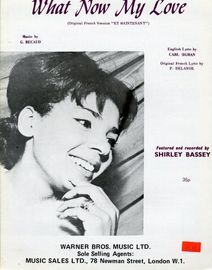 What now my Love - Shirley Bassey