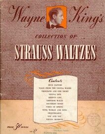 Wayne King's Collection of Strauss Waltzes - For Piano - Featuring Wayne King