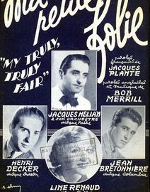 Ma Petite Folie (My Truly, Truly Fair) - Song - Featuring Jacques Helian, Jean Bretonniere, Henri Decker and Line Renaud