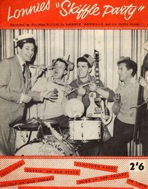 Lonnie's ''Skiffle Party'' - Recorded on Pye-Nixa N. 15165 by Lonnie Donegan and his Skiffle Group