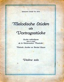 Melodische Etuden als Vortragsstucke - Melodic Studies as Recital Pieces - Violin Solo - Collection Litolff No. 2740