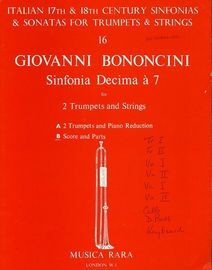 Bononcini - Sinfonia Decima a 7 - For 2 Trumpets, Strings and Continuo, with Violoncello Obbligato