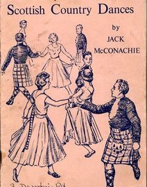The Grampian Collection of Scottish Country Dances - No Music, Just Instructions for the Dances