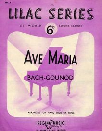 Ave Maria - No. 1 in the Lilac Series of World Famous Classics - Arranged for Piano Solo or Song