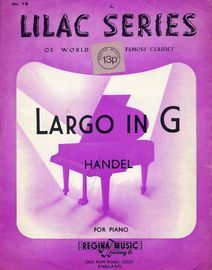 Largo in G - The Lilac Series of world famous classics No. 19