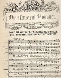 Now is the month of Maying (Madrigal 1695) & Hail Thou Merry Month of May (Duet) - Musical Bouquet Series No. 77