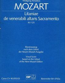 Litaniae de venerabili altaris Sacramento - KV 125 - Vocal Score based on the Urtext of the New Mozart Edition - Barenreiter Edition BA 4763a