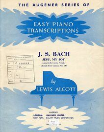 J. S. Bach - Jesu My Joy - The Augener Series of Easy Piano Transcriptions