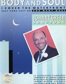 Body and Soul The Johnny Green Songbook - 22 songs with full words and music