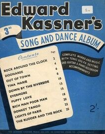 Edward Kassner's 3rd Song and Dance Album - Complete with Words, Music and Tonic Sol-Fa Setting, Ukulele Guitar and Piano Accordion accompaniments