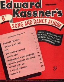 Edward Kassners 5th Song and Dance Album - Complete Words adn Music with Tonic Sol-Fa Setting, Ukulele, Guitar and Piano Accordion Accompaniments